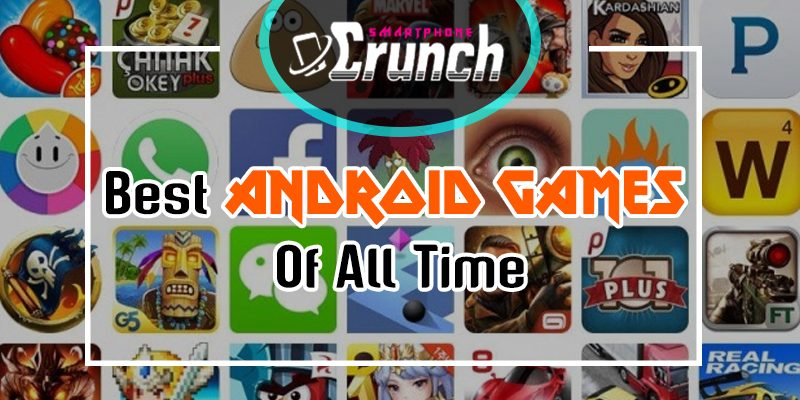 Best Android Games of all Time