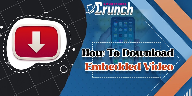How To Download Embedded Videos
