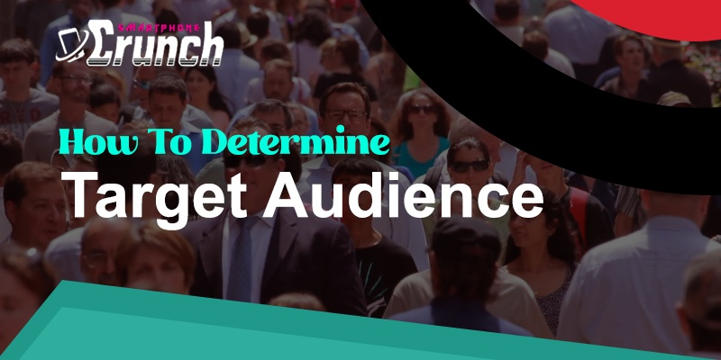 How to determine target audience