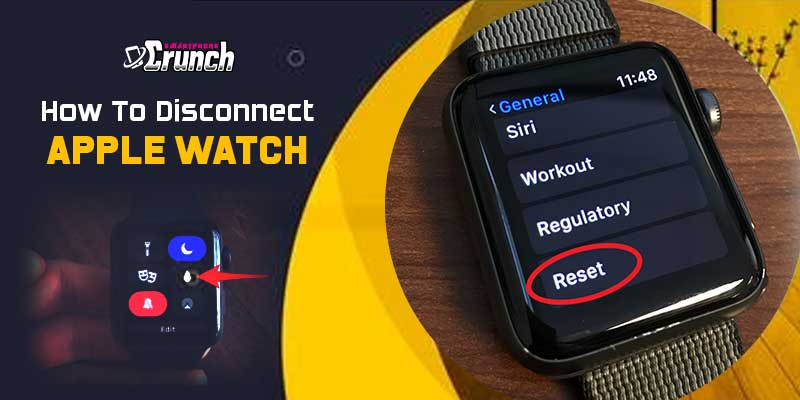 How to disconnect Apple Watch